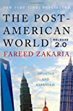 img - for By Fareed Zakaria The Post-American World: Release 2.0 (2nd Edition) book / textbook / text book