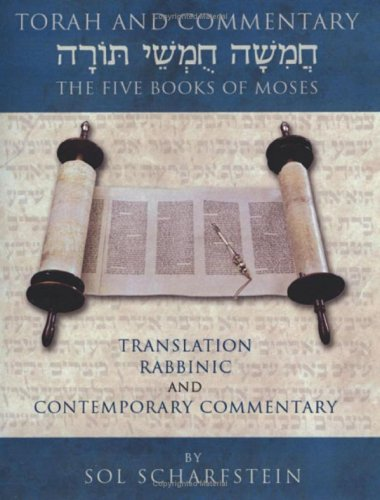 Torah and Commentary The Five Books of Moses Translation Rabbinic and Contemporary Commentary