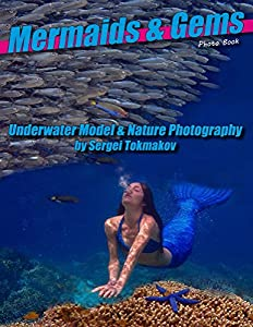 Mermaids and Gems: Underwater Model and Nature Photography
