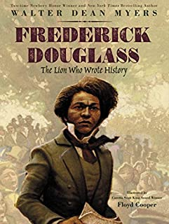 Book Cover: Frederick Douglass: The Lion Who Wrote History