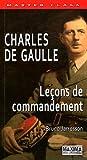 echange, troc Bruno Jarrosson - Charles de Gaulle : Leçons de commandement