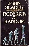Roderick at Random (0586052313) by JOHN SLADEK