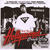 DJ WHOO KID Hell Up in Hollywood - Crack City