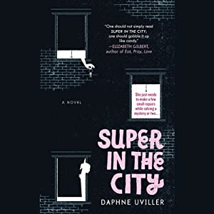 Super In The City | [Daphne Uviller]