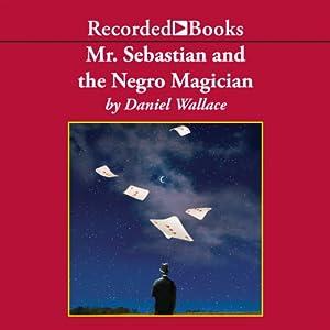 Mr. Sebastian and the Negro Magician Audiobook
