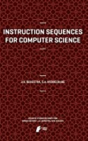 Instruction Sequences for Computer Science Front Cover