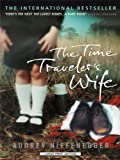 Audrey Niffenegger The Time Traveler's Wife (Large Print Press)