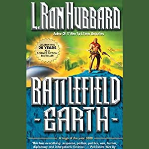 Battlefield Earth | [L. Ron Hubbard]