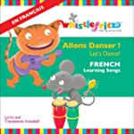 French for Kids: Allons Danser! (Let'...