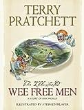 The Illustrated Wee Free Men (Discworld Novels) Terry Pratchett