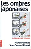 Les ombres japonaises: Les faiblesses de la forteresse (Mediations) (French Edition) (220723956X) by Michel Manceau