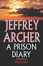 A Prison Diary - 3- Heaven (The Prison Diaries)