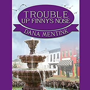 Trouble Up Finny's Nose Audiobook