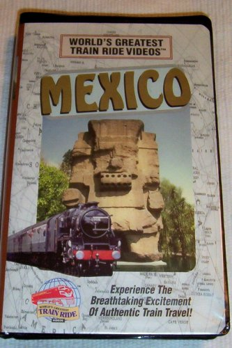 World'S Greatest Train Ride Videos -- Mexico -- Experience The Breathtaking Excitement Of Authentic Train Travel -- Vhs In Clamshell