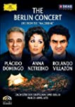 The Berlin Concert: Domingo/Netrebko/...