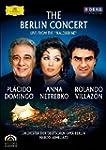 The Berlin Concert: Domingo/Netrebko/...