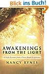Awakenings from the Light: 12 Life Le...