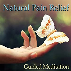 Guided Meditation for Natural Pain Relief: Headache Relief, Muscle Pain & Soreness, Sports Injuries, Silent Meditation, Self Help Hypnosis & Wellness | [Val Gosselin]