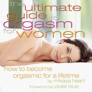The Ultimate Guide to Orgasm for Women Audiobook