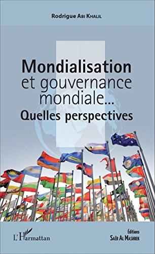 Mondialisation et gouvernance mondiale...