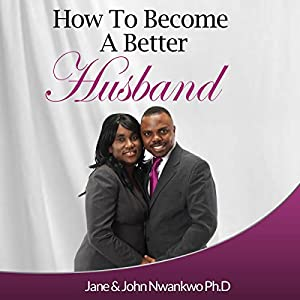 How to Become a Better Husband Audiobook
