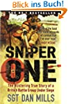 Sniper One: The Blistering True Story...