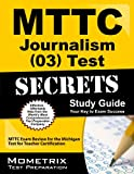 MTTC Journalism (03) Test Secrets