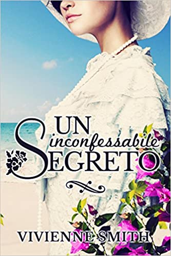 Vivienne Smith - Un inconfessabile segreto (2016)