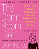 img - for The Dorm Room Diet: The 10-Step Program for Creating a Healthy Lifestyle Plan That Really Works book / textbook / text book