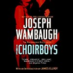 The Choirboys | Joseph Wambaugh