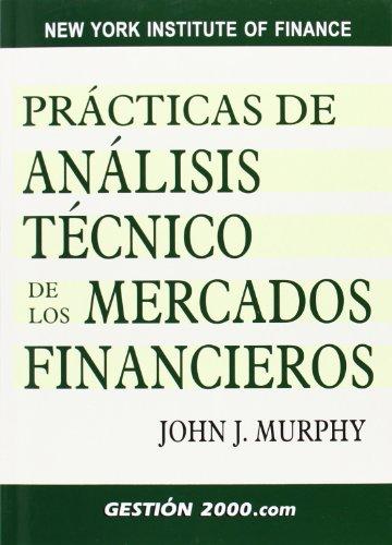 PRACTICAS DE ANALISIS TECNICO DE LOS MERCADOS FINANCIEROS