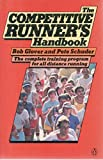 The Competitive Runners Handbook (A Penguin handbook)