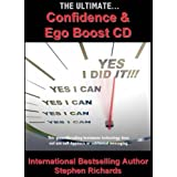 The Ultimate Confidence and Ego Boostby Stephen Richards