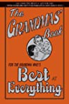 The Grandmas' Book: For the Grandma W...