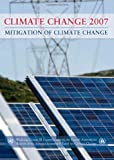 img - for Climate Change 2007 - Mitigation of Climate Change: Working Group III contribution to the Fourth Assessment Report of the IPCC book / textbook / text book