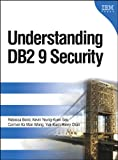 Rebecca Bond Understanding DB2 9 Security (IBM Press)