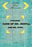 img - for Strange Case of Dr. Jekyll and Mr. Hyde: By Robert Louis Stevenson - Illustrated book / textbook / text book