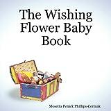 The Wishing Flower Baby Book