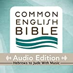 CEB Common English Bible Audio Edition with Music - Hebrews and Jude |  Common English Bible