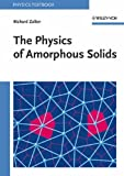 img - for The Physics of Amorphous Solids (Wiley Classics Library) by Richard Zallen (22-May-1998) Paperback book / textbook / text book