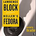 Keller's Fedora Audiobook by Lawrence Block Narrated by Lawrence Block