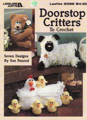Doorstop critters to crochet: Seven designs (Leisure Arts leaflet) PDF