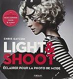 Light & Shoot : Eclairer pour la photo de mode