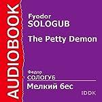 The Petty Demon [Russian Edition] | Fyodor Sologub
