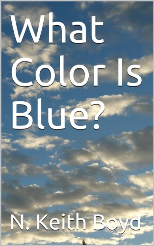 What Color Is Blue?