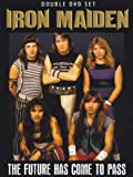 Iron Maiden - The Future Has Come To Pass