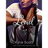 Lead: A Stage Dive Novel (Stage Dive Series Book 3) ~ Kylie Scott