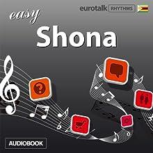 Rhythms Easy Shona Audiobook by  EuroTalk Ltd Narrated by Jamie Stuart