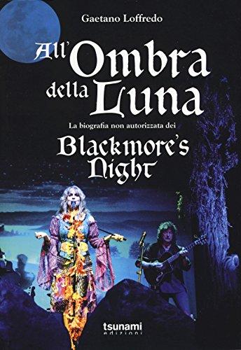 allombra-della-luna-la-biografia-non-autorizzata-dei-blackmores-night