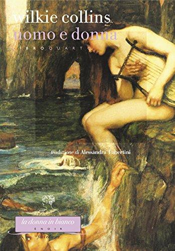 Uomo e donna Libro quarto PDF
